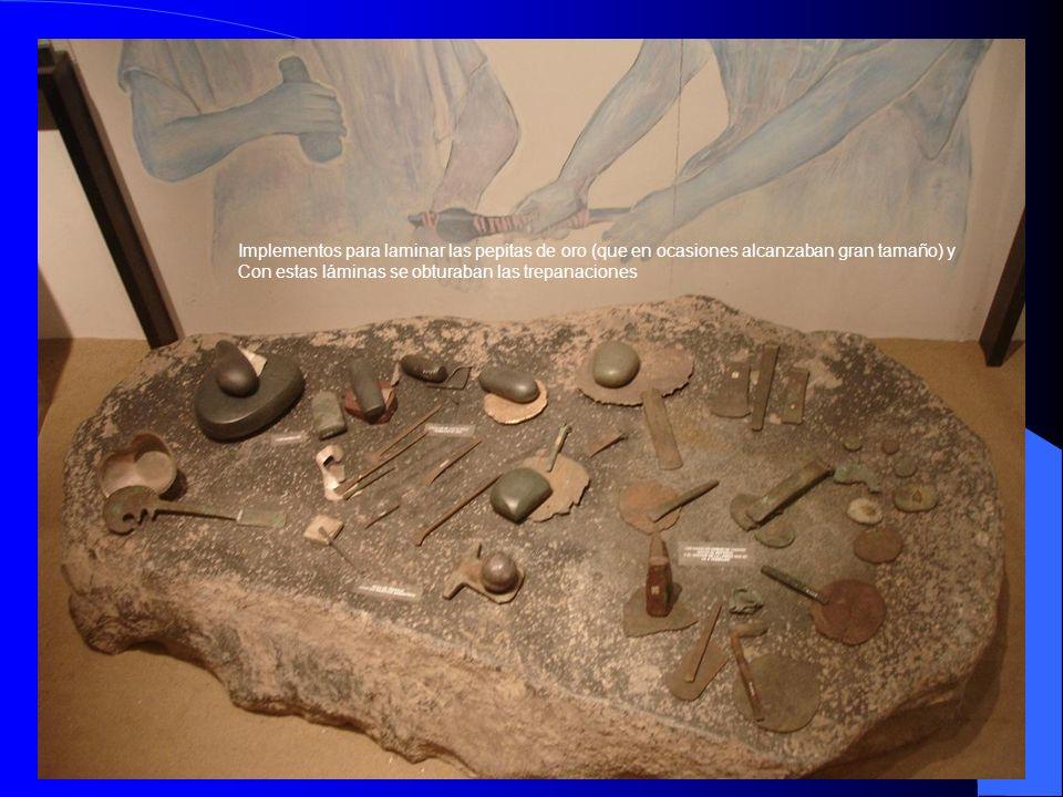 Implementos para laminar las pepitas de oro (que en ocasiones alcanzaban gran tamaño) y