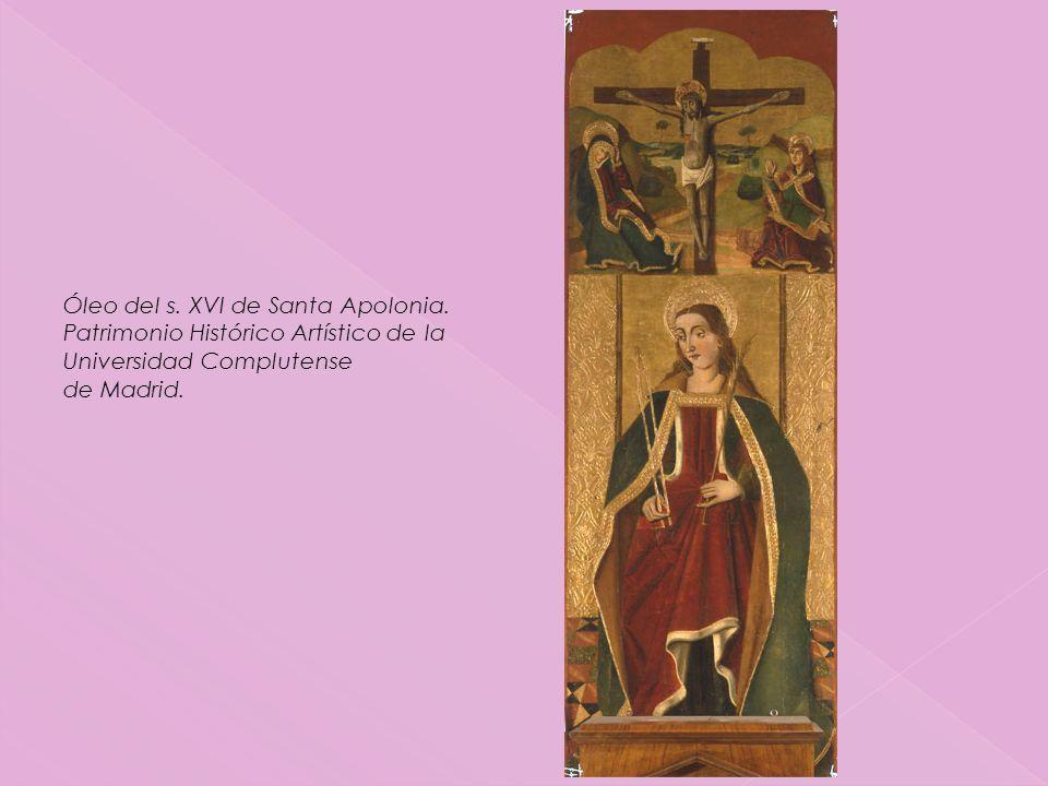 Óleo del s. XVI de Santa Apolonia.