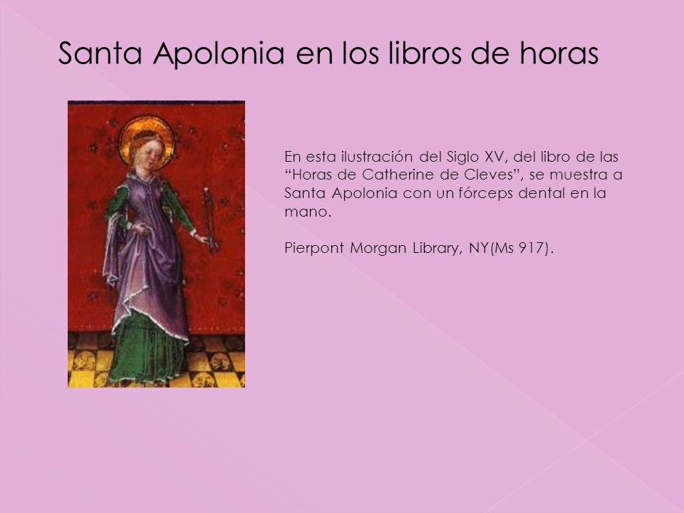Santa Apolonia en los libros de horas