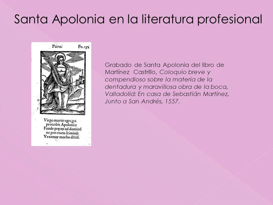 Santa Apolonia en la literatura profesional