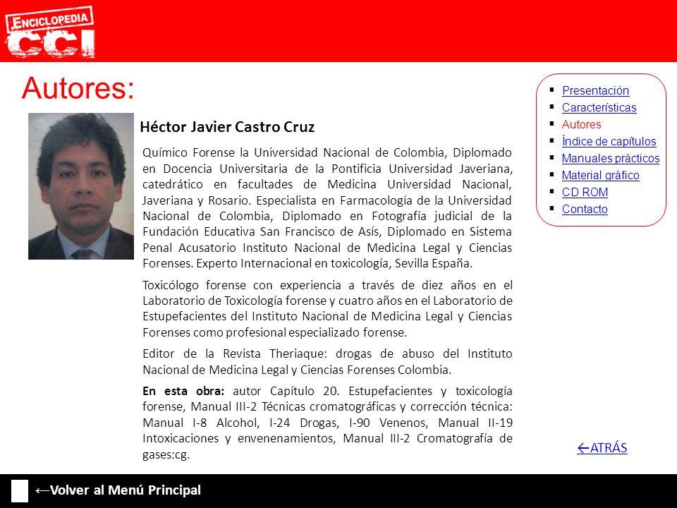 Autores: ←ATRÁS ←Volver al Menú Principal Héctor Javier Castro Cruz