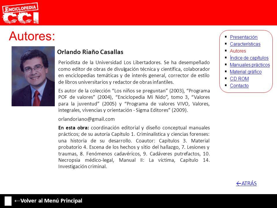 Autores: ←ATRÁS ←Volver al Menú Principal Orlando Riaño Casallas