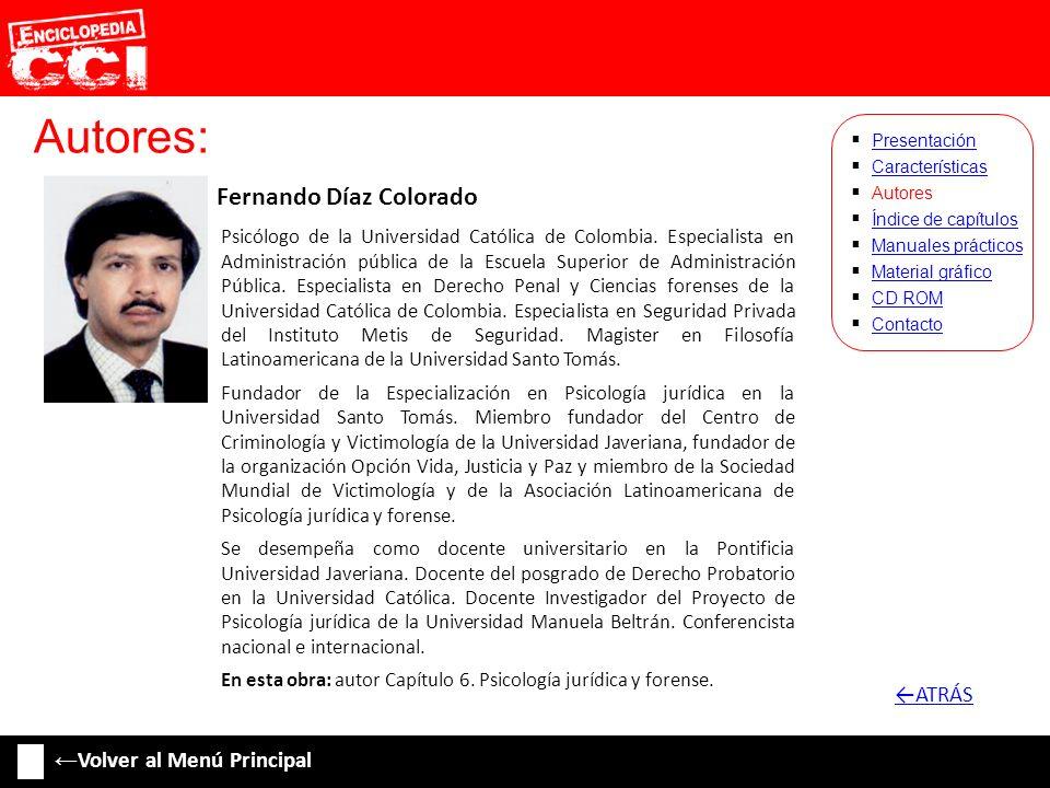 Autores: ←ATRÁS ←Volver al Menú Principal Fernando Díaz Colorado
