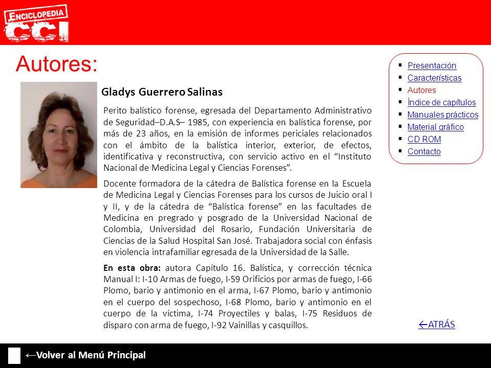 Autores: ←ATRÁS ←Volver al Menú Principal Gladys Guerrero Salinas