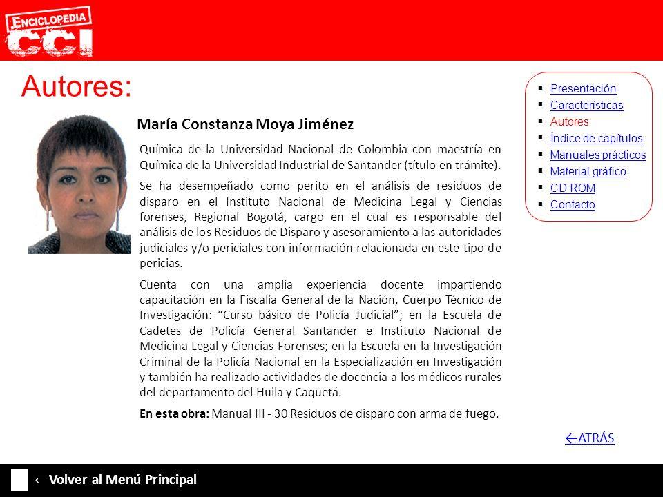 Autores: ←ATRÁS ←Volver al Menú Principal María Constanza Moya Jiménez