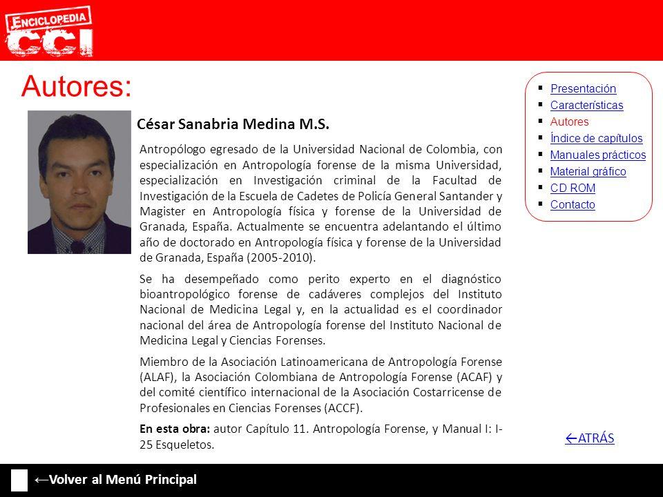 Autores: ←ATRÁS ←Volver al Menú Principal César Sanabria Medina M.S.