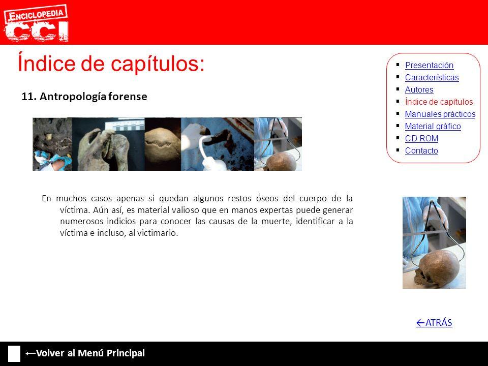 Índice de capítulos: 11. Antropología forense ←ATRÁS