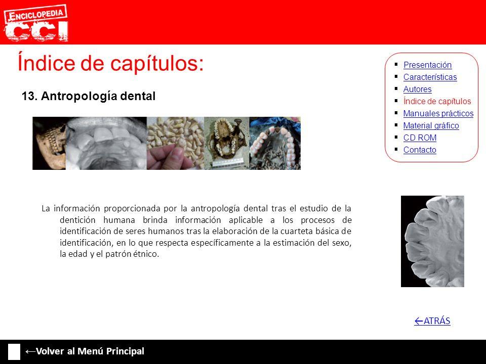 Índice de capítulos: 13. Antropología dental ←ATRÁS
