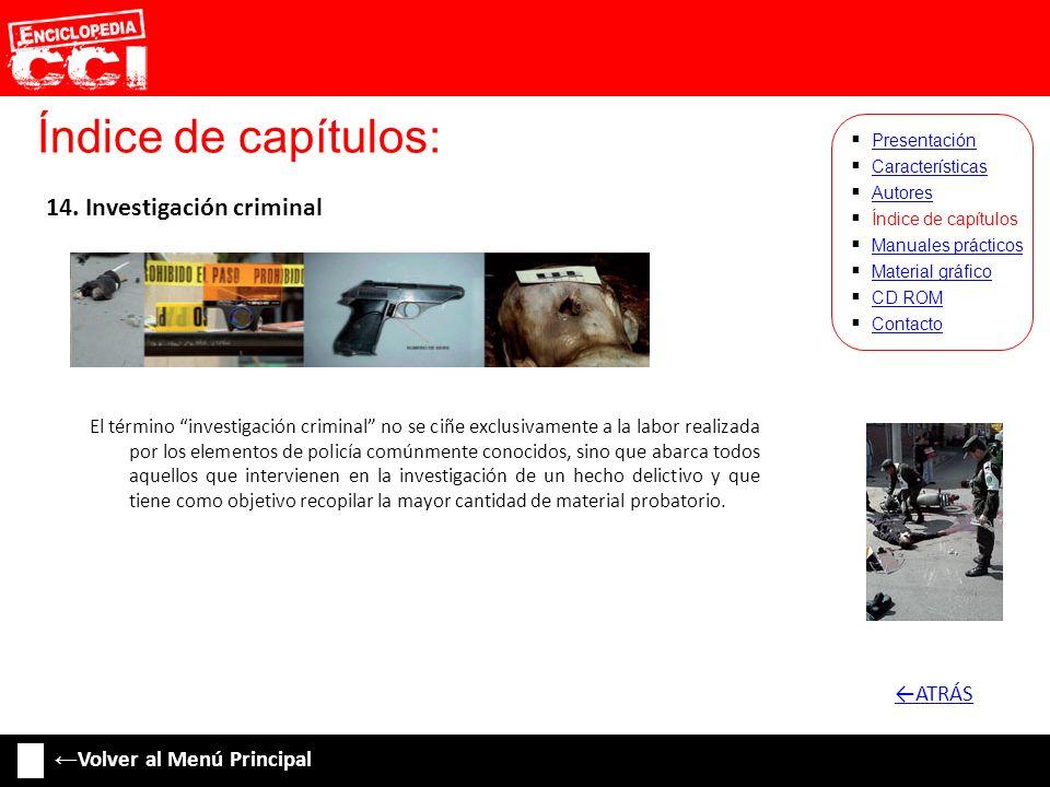 Índice de capítulos: 14. Investigación criminal ←ATRÁS