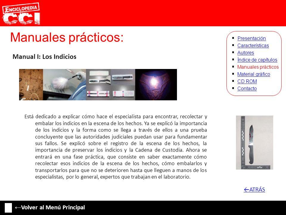 Manuales prácticos: Manual I: Los Indicios ←ATRÁS