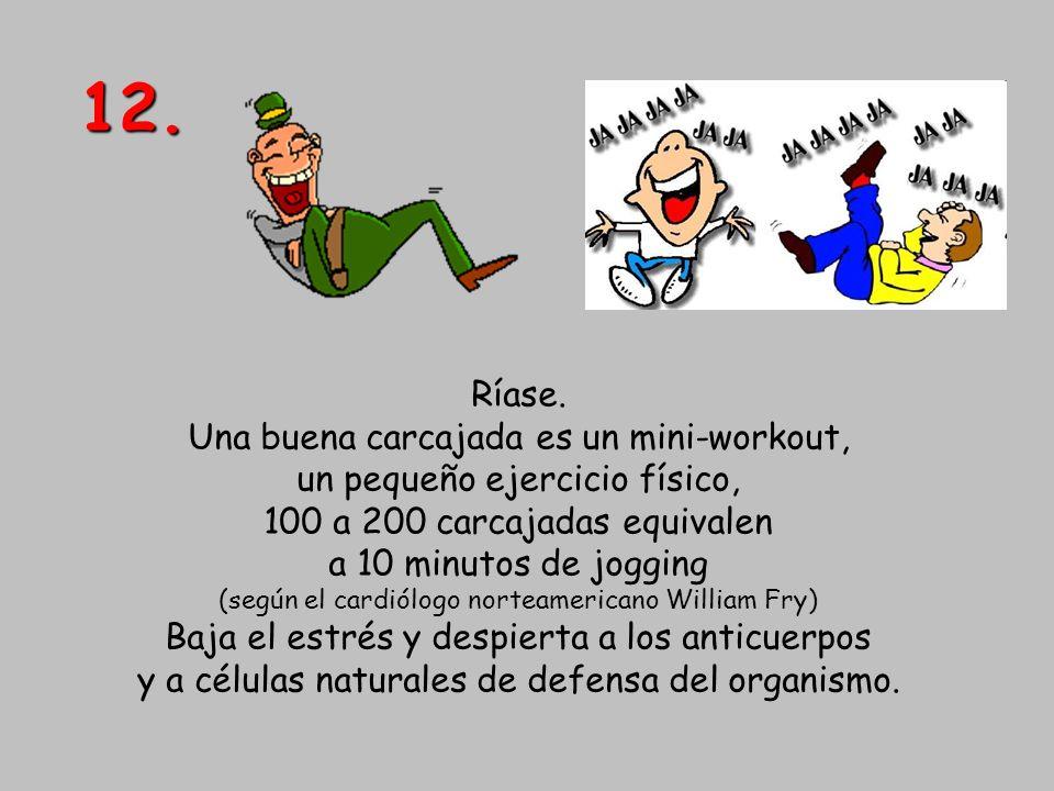 12. Ríase. Una buena carcajada es un mini-workout,