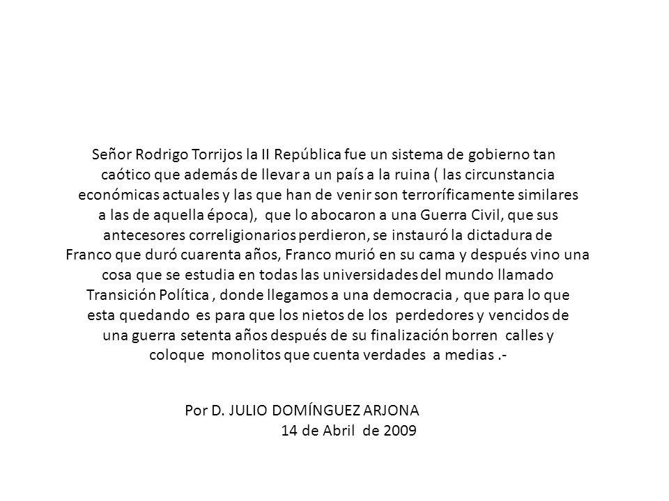 Señor Rodrigo Torrijos la II República fue un sistema de gobierno tan
