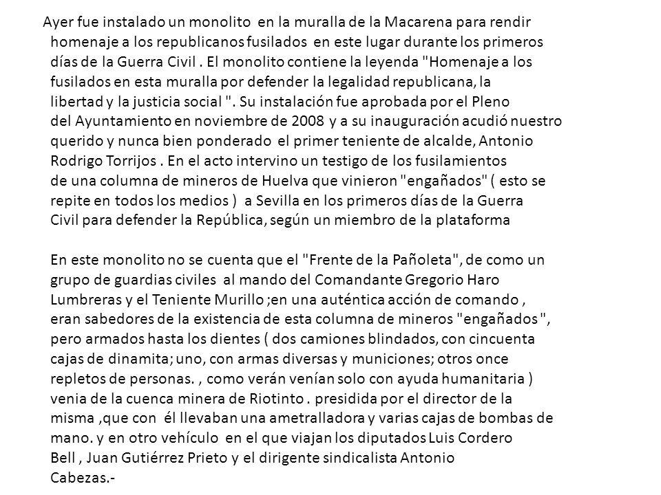 Ayer fue instalado un monolito en la muralla de la Macarena para rendir