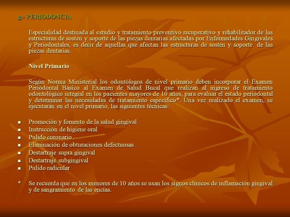 g.- PERIODONCIA