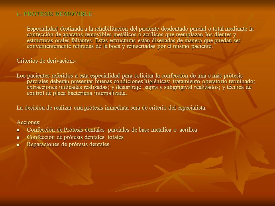 i.- PROTESIS REMOVIBLE