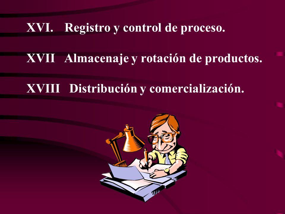 XVI. Registro y control de proceso