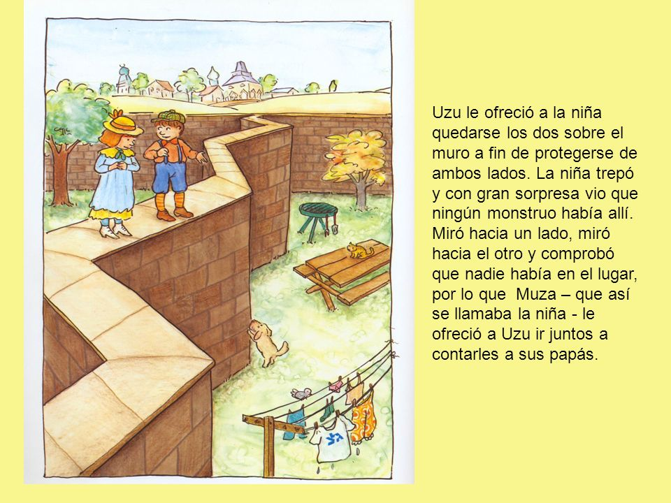 Uzu le ofreció a la niña quedarse los dos sobre el muro a fin de protegerse de ambos lados.