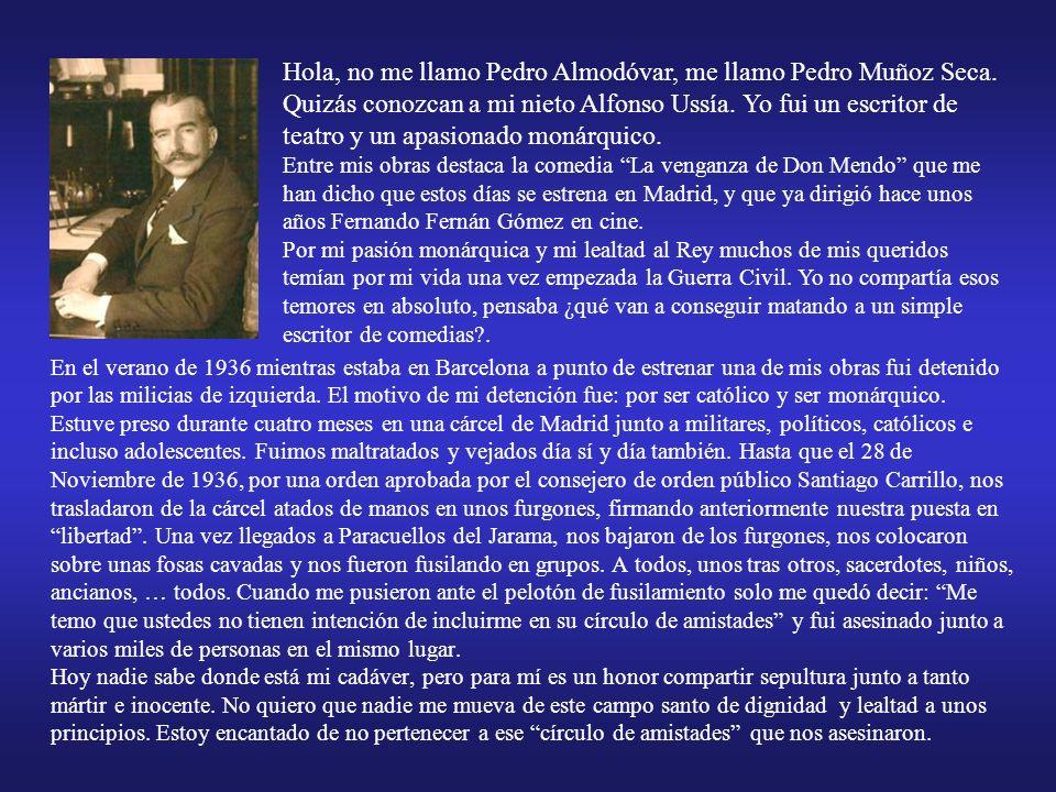 Hola, no me llamo Pedro Almodóvar, me llamo Pedro Muñoz Seca