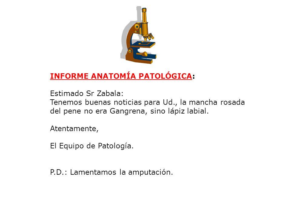 INFORME ANATOMÍA PATOLÓGICA: