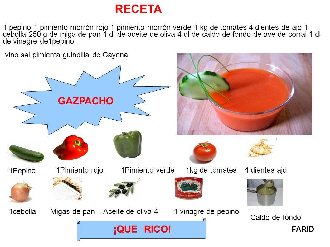 RECETA GAZPACHO ¡QUE RICO!