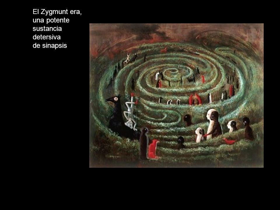 El Zygmunt era, una potente sustancia detersiva de sinapsis