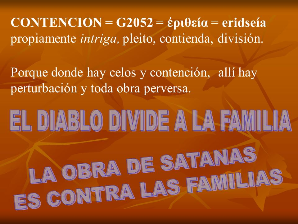 EL DIABLO DIVIDE A LA FAMILIA