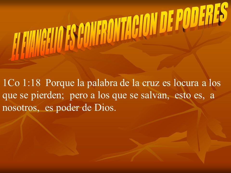 EL EVANGELIO ES CONFRONTACION DE PODERES