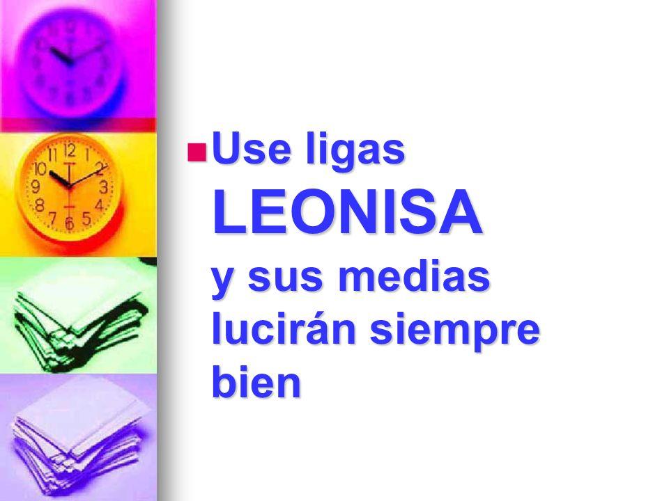 Use ligas LEONISA y sus medias lucirán siempre bien