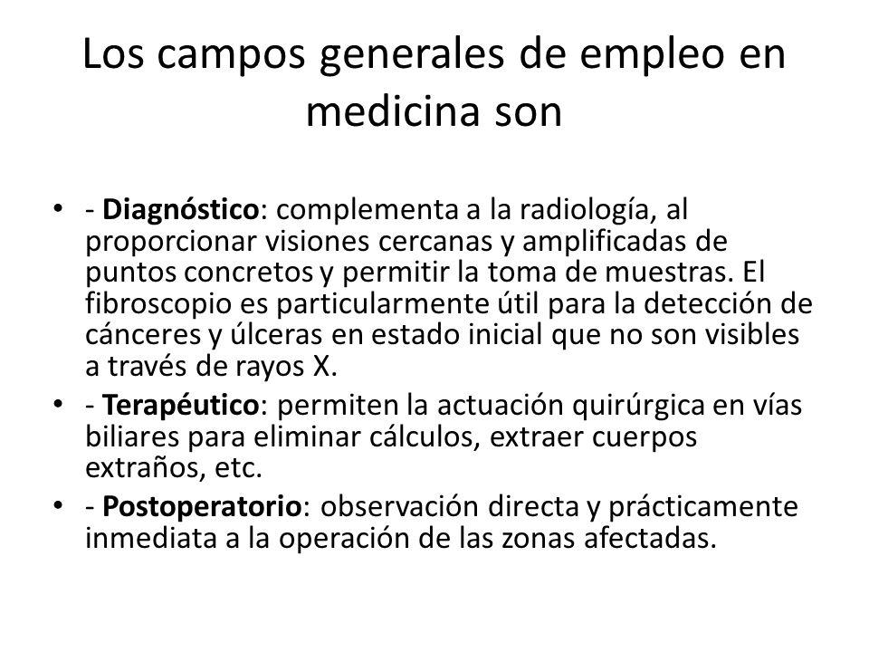 Los campos generales de empleo en medicina son