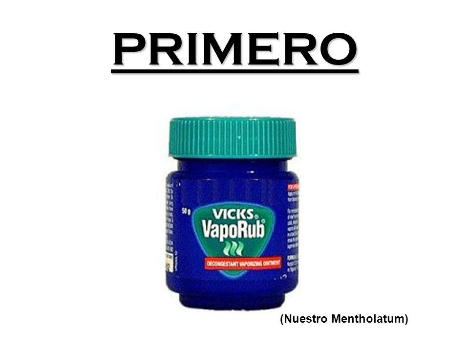 PRIMERO (Nuestro Mentholatum)