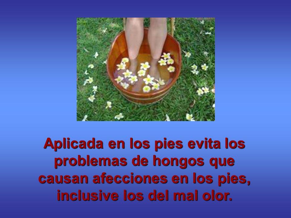 Aplicada en los pies evita los problemas de hongos que causan afecciones en los pies, inclusive los del mal olor.