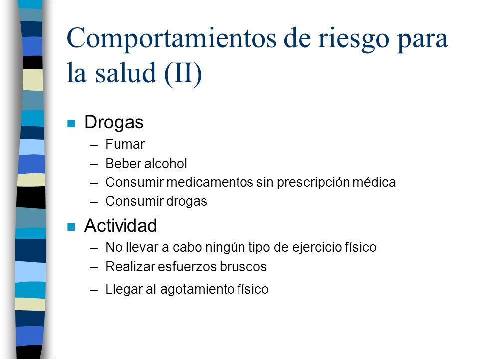 Comportamientos de riesgo para la salud (II)