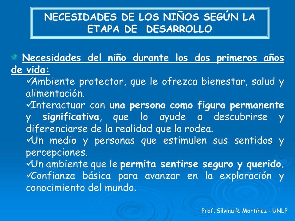 NECESIDADES DE LOS NIÑOS SEGÚN LA ETAPA DE DESARROLLO