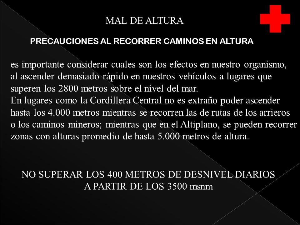 NO SUPERAR LOS 400 METROS DE DESNIVEL DIARIOS