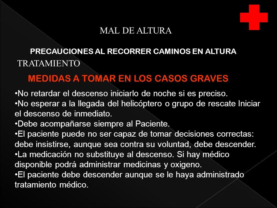 MEDIDAS A TOMAR EN LOS CASOS GRAVES