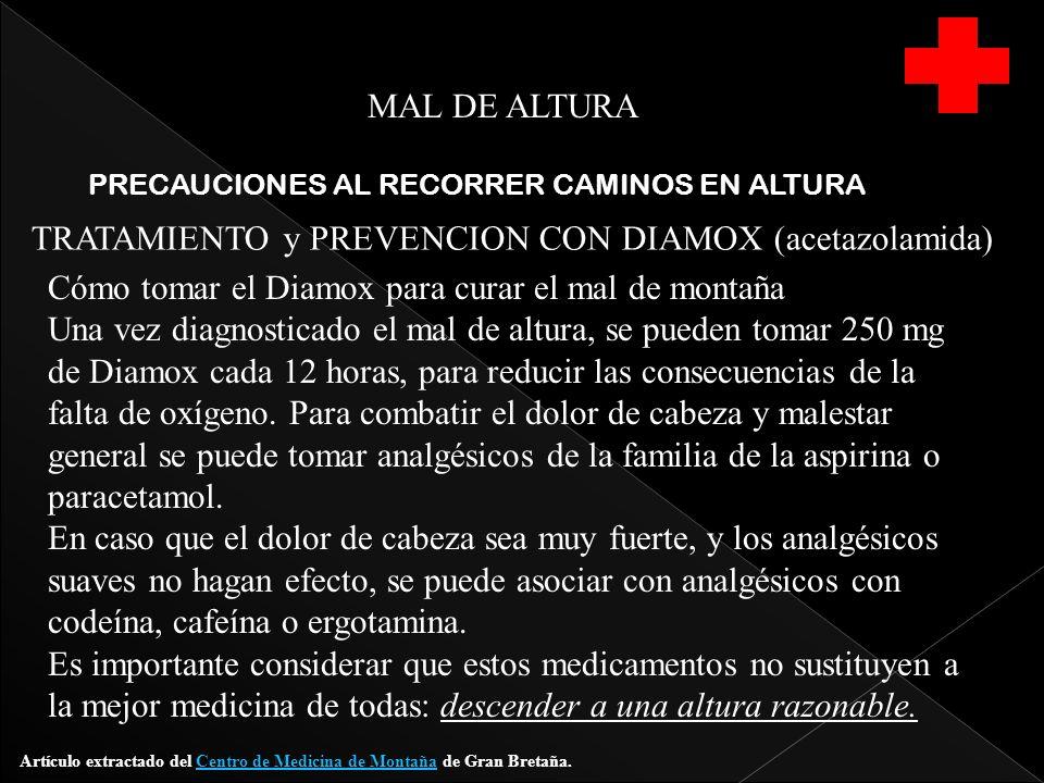 TRATAMIENTO y PREVENCION CON DIAMOX (acetazolamida)