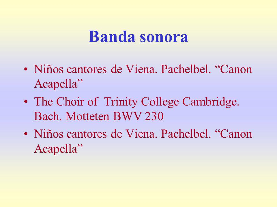 Banda sonora Niños cantores de Viena. Pachelbel. Canon Acapella
