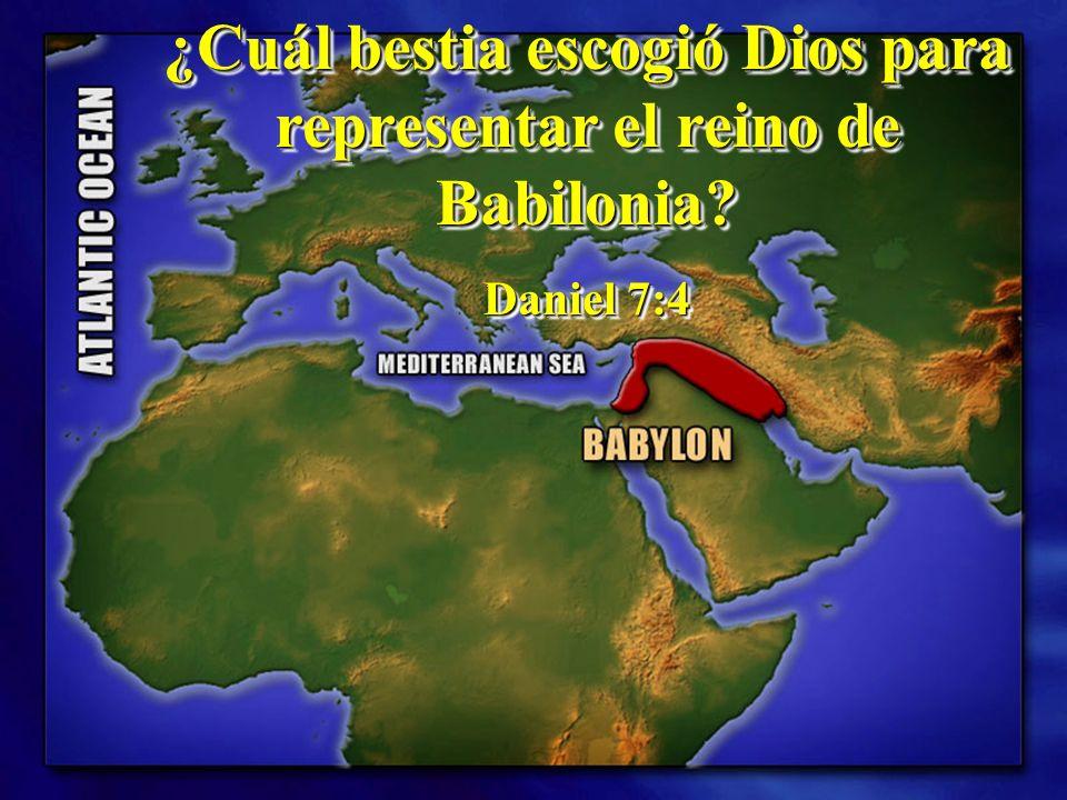 ¿Cuál bestia escogió Dios para representar el reino de Babilonia