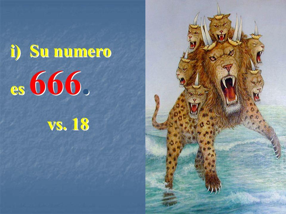i) Su numero es 666. vs. 18