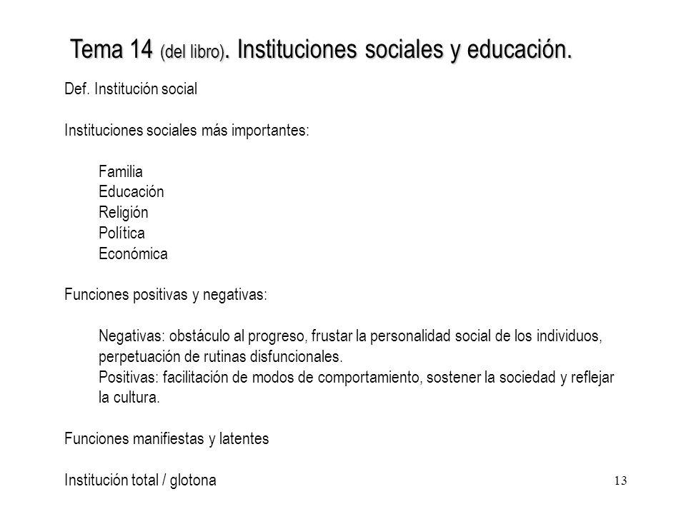 Tema 14 (del libro). Instituciones sociales y educación.
