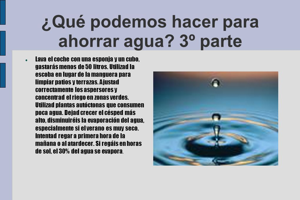 ¿Qué podemos hacer para ahorrar agua 3º parte