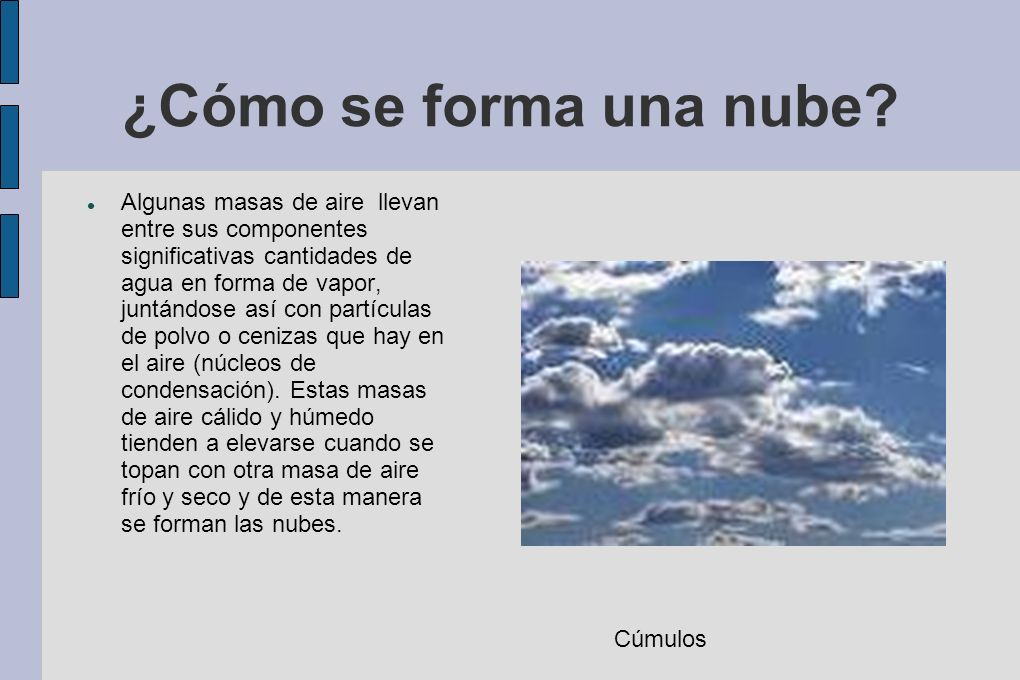 ¿Cómo se forma una nube