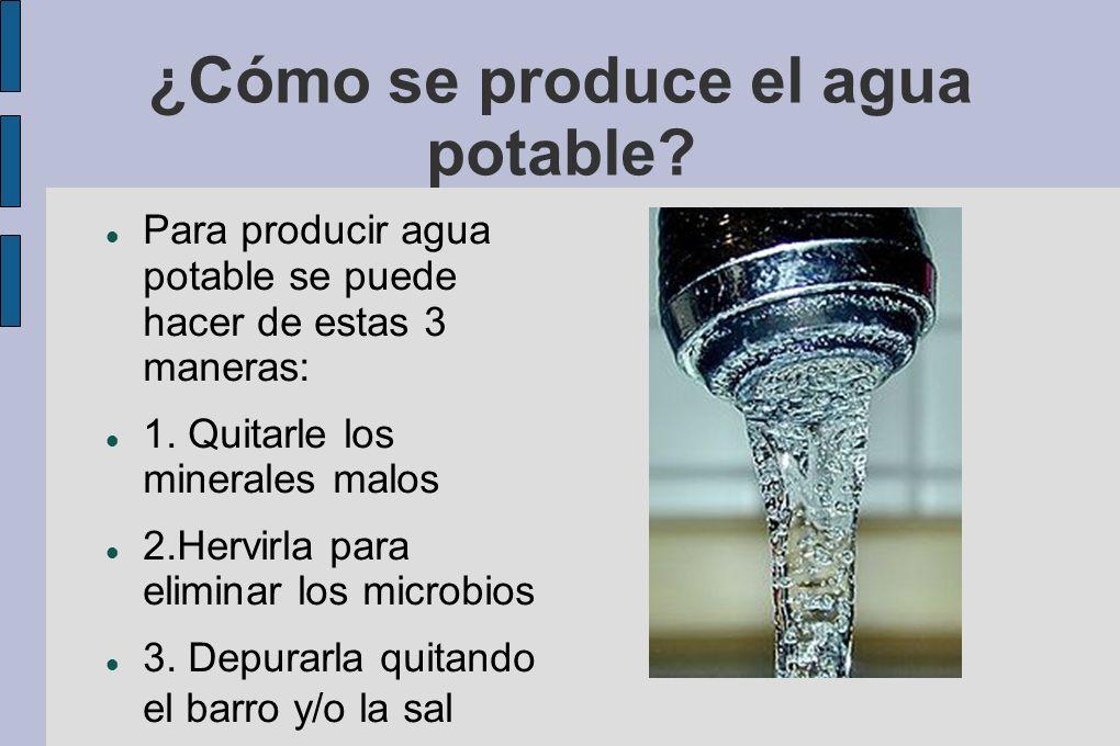 ¿Cómo se produce el agua potable
