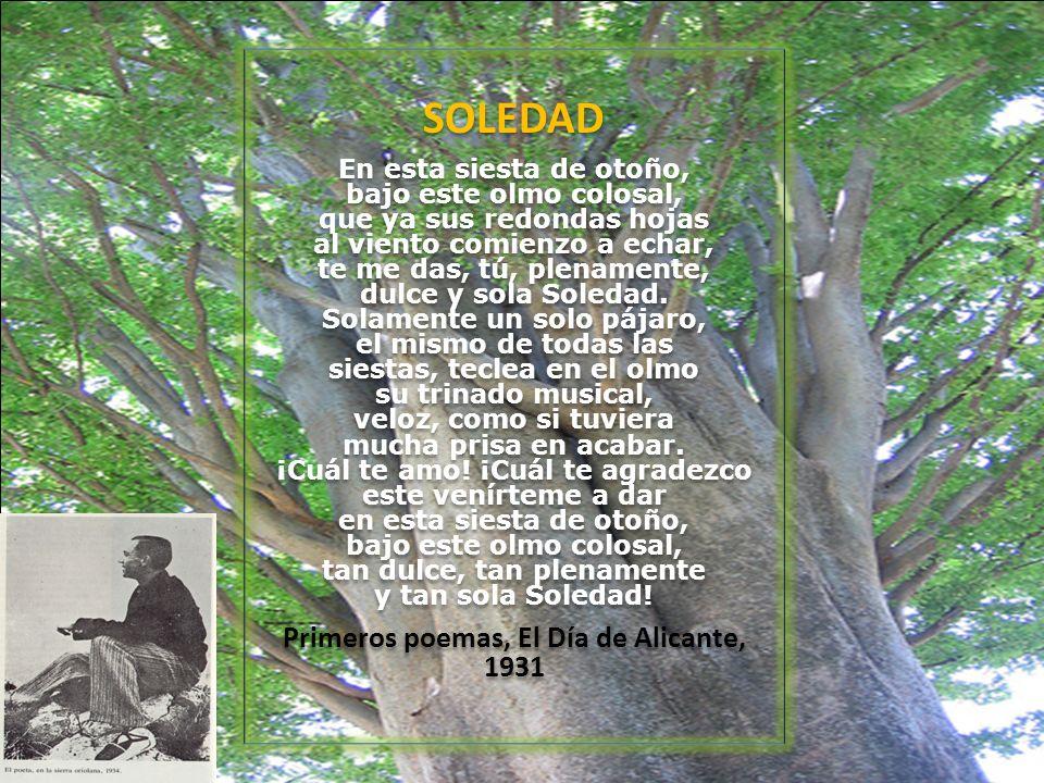 Primeros poemas, El Día de Alicante, 1931