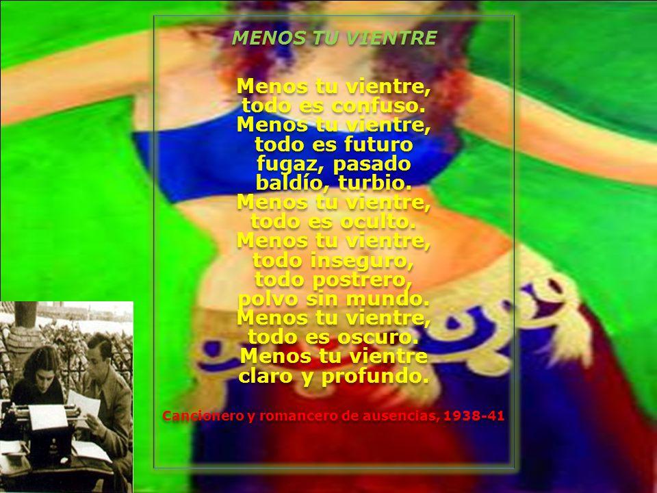 Cancionero y romancero de ausencias, 1938-41