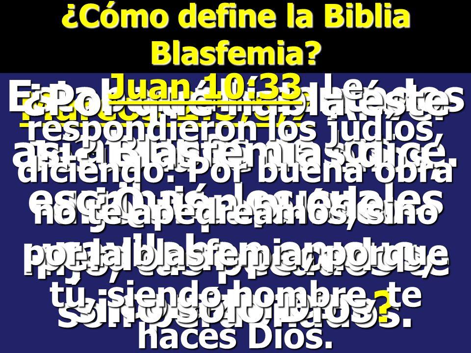 ¿Cómo define la Biblia Blasfemia