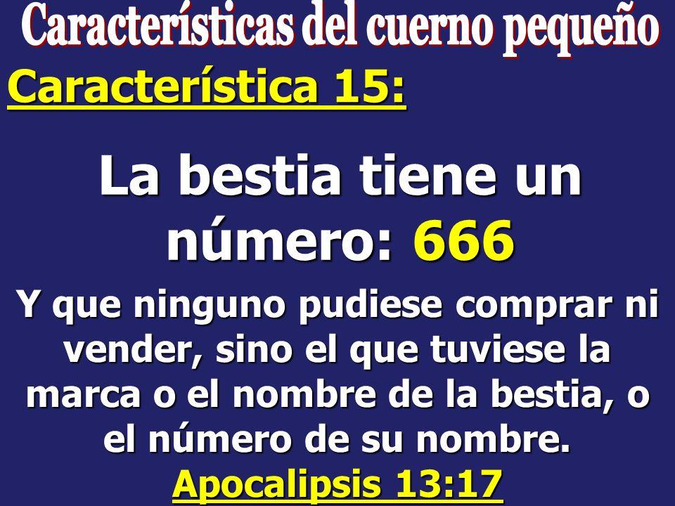 Características del cuerno pequeño La bestia tiene un número: 666