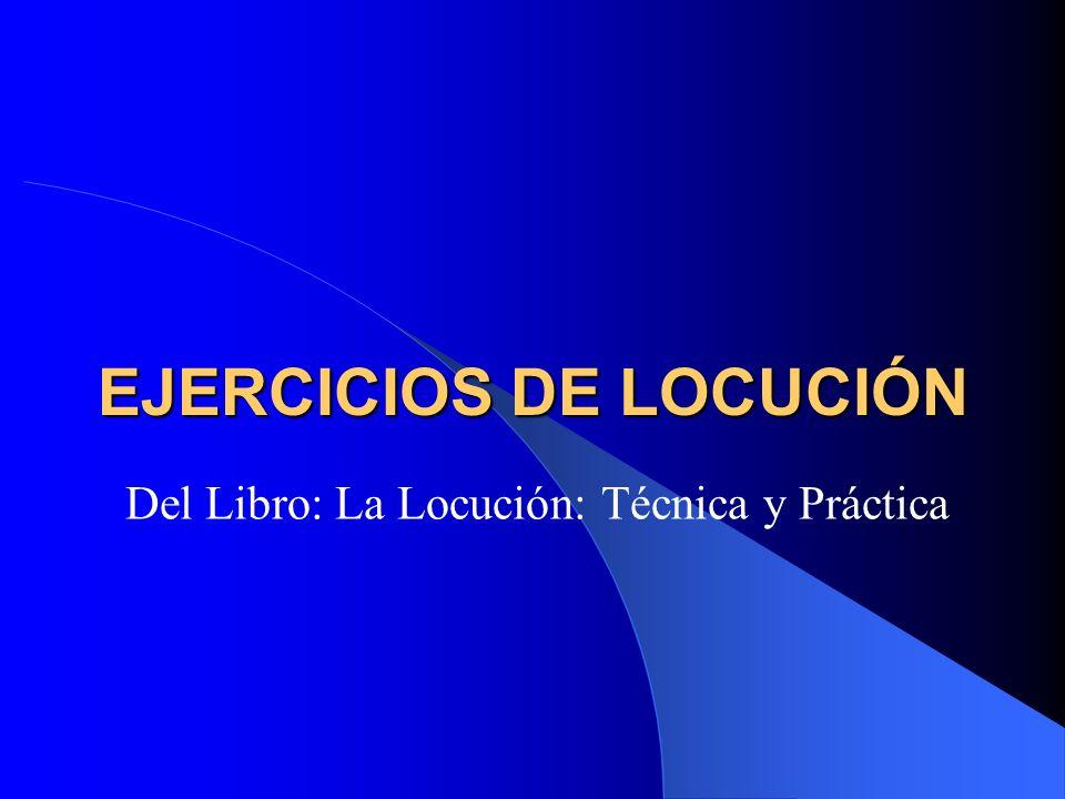 EJERCICIOS DE LOCUCIÓN