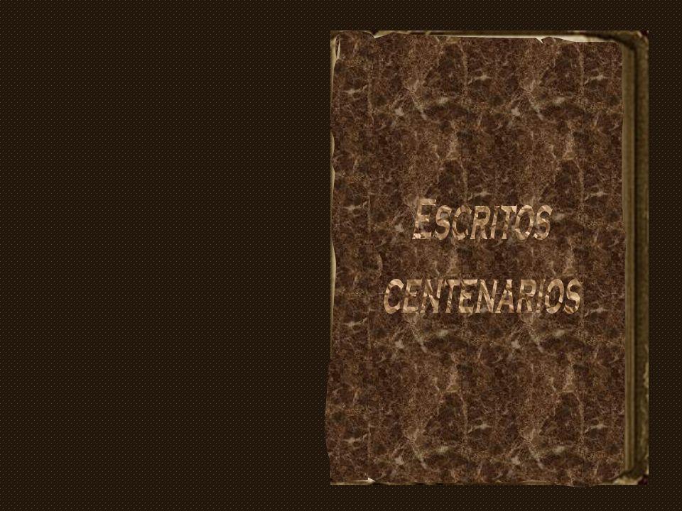 Escritos centenarios