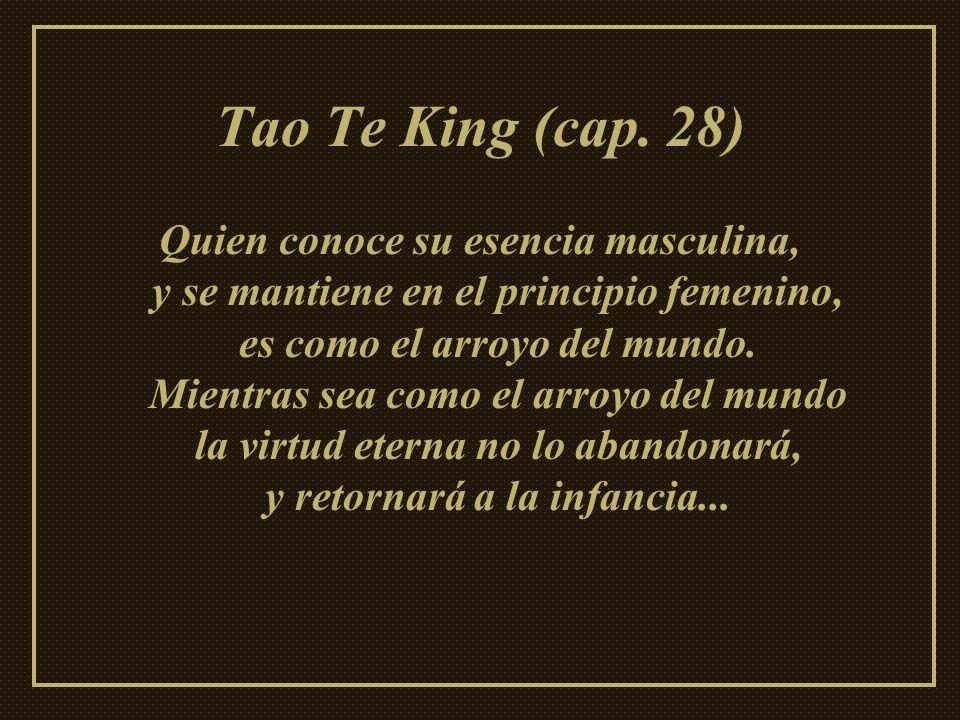 Tao Te King (cap. 28)